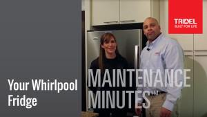 Maintenance Minute - Whirlpool Fridge Image