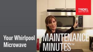 Maintenance Minute - Whirlpool Microwave Image