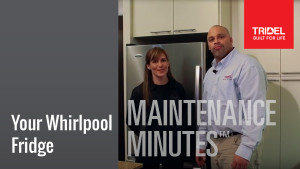 Maintenance Minute - Whirlpool Fridge Image