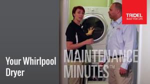 Maintenance Minute - Whirlpool Dryer Image