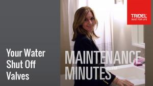 Maintenance Minute - Water Shut Off Valves