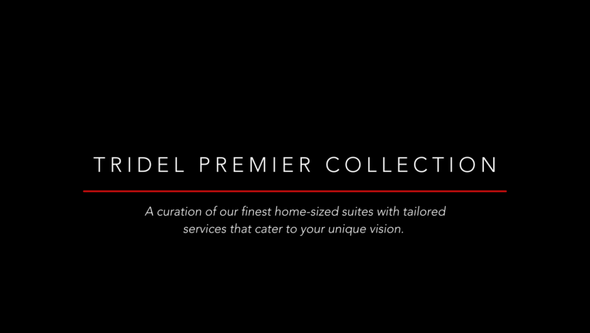 Introducing Tridel Premier Collection
